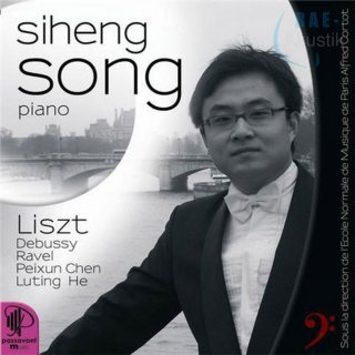 Audio CD Siheng Song - Liszt Debussy Ravel