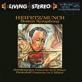 Charles Munch & Boston Symphony Orchestra / Jascha Heifetz: Mendelssohn - Concerto in E Minor & Prokofiev - Concerto No. 2 in G Minor