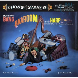 Dick Schorys New Percussion Ensemble - Music for Bang, Baaroom and Harp