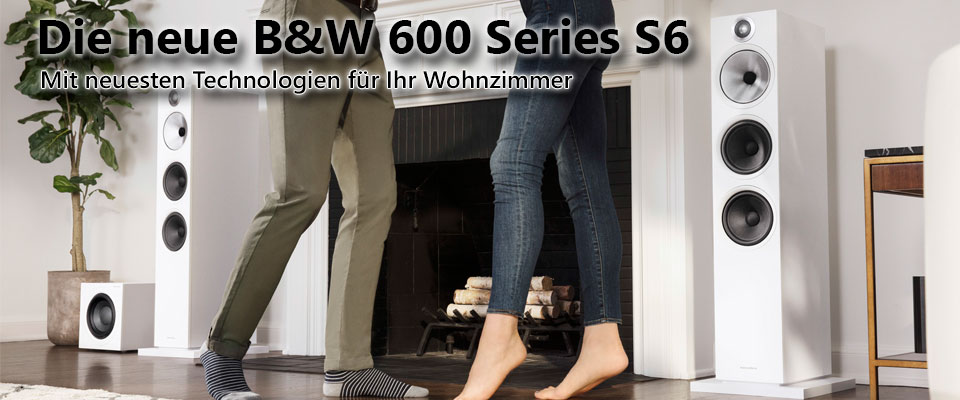 Die neue B&W Serie 600