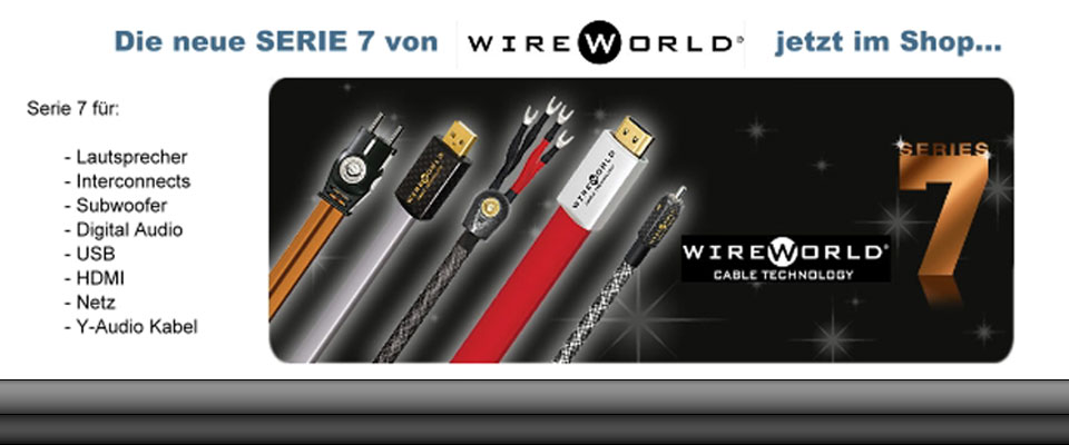 Wireworld Serie 7